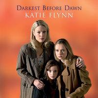 Darkest Before Dawn - Katie Flynn