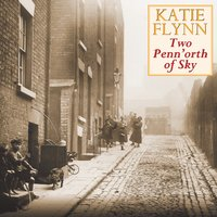 Two Penn'orth of Sky - Katie Flynn