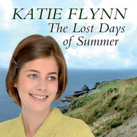 The Lost Days of Summer - Katie Flynn