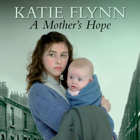 A Mother's Hope - Katie Flynn
