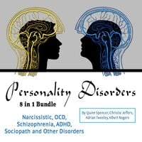 Personality Disorders - Adrian Tweeley, Quinn Spencer, Albert Rogers, Christie Jeffers