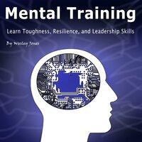 Mental Toughness - Wesley Jones