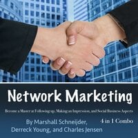Network Marketing - Charles Jensen, Derreck Young, Marshall Schneijder