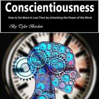 Conscientiousness - Tyler Bordan