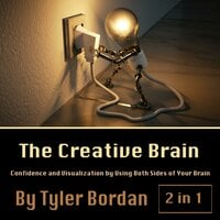 The Creative Brain - Tyler Bordan