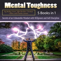 Mental Toughness - Wesley Jones, Tyler Bordan, Charles Jensen, Christian Olsen