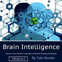 Brain Intelligence - Tyler Bordan
