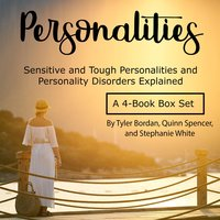 Personalities - Stephanie White, Quinn Spencer, Tyler Bordan
