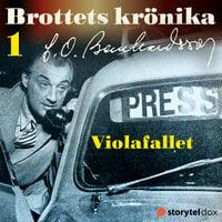 Violafallet - Carl Olof Bernhardsson