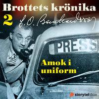 Amok i uniform - Carl Olof Bernhardsson