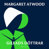 Gileads döttrar - Margaret Atwood