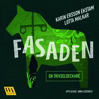 Fasaden - Karin Ersson Ekstam, Lotta Malkar