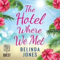 The Hotel Where We Met - Belinda Jones