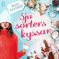 Sju sorters kyssar - Alice Ekström