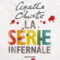 La serie infernale - Agatha Christie