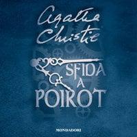 Sfida a Poirot - Agatha Christie
