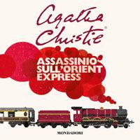 Assassinio sull'Orient Express - Agatha Christie