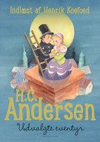 H.C. Andersen - Udvalgte eventyr - H.C. Andersen