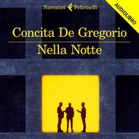 Nella notte - Concita De Gregorio