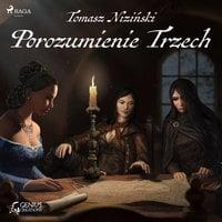 Porozumienie Trzech - Tomasz Niziński