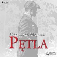 Pętla - Grzegorz Majewski