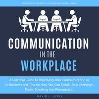 Communication in the Workplace - David L. Lewis