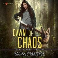 Dawn of Chaos - Michael Anderle,Daniel Willcocks