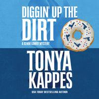 Diggin' Up the Dirt - Tonya Kappes