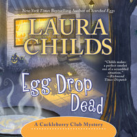 Egg Drop Dead - Laura Childs
