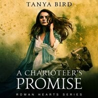 A Charioteer's Promise - Tanya Bird