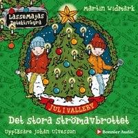 Jul i Valleby. Det stora strömavbrottet - Martin Widmark