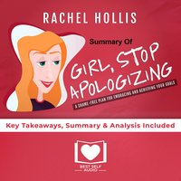 Summary of Girl, Stop Apologizing by Rachel Hollis - Rachel Hollis