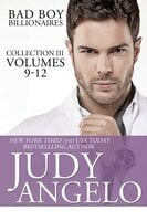 Bad Boy Billionaires Collection III - Judy Angelo