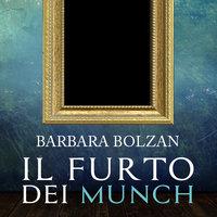 Il furto dei Munch - Barbara Bolzan
