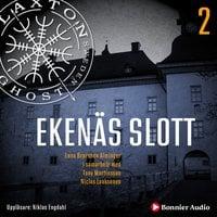 Ekenäs slott - Lena Brorsson-Alminger, Tony Martinsson, Niclas Laaksonen