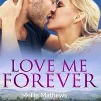 Love Me Forever - Mollie Mathews