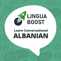 LinguaBoost - Learn Conversational Albanian - LinguaBoost