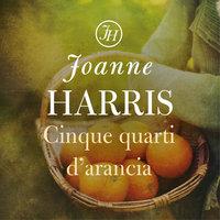 Cinque quarti di arancia - Joanne Harris