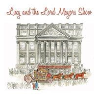 Lucy and the Lord Mayor's Show - David Williams