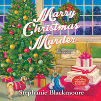 Marry Christmas Murder - Stephanie Blackmoore