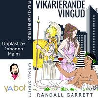 Vikarierande vingud - Randall Garrett,Laurence M. Janifer