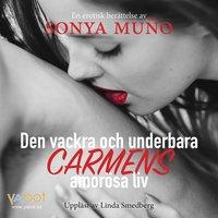 Den vackra och underbara Carmens amorösa liv