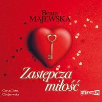 Zastępcza miłość - Beata Majewska