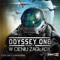 Odyssey One. W cieniu zagłady - Evan Currie