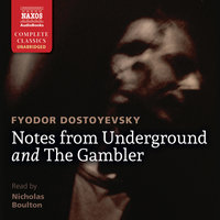 Notes from Underground and The Gambler - Fyodor Dostoyevsky