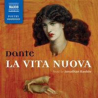 La Vita Nuova: The New Life - Dante