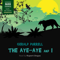 The Aye-Aye and I - Gerald Durrell
