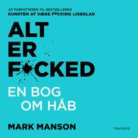 Alt er fucked - Mark Manson