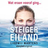 Steigereiland - Wat eraan vooraf ging - S01E00 - Lidewij Martens