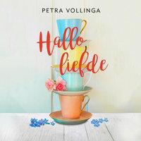 Hallo liefde - Petra Vollinga